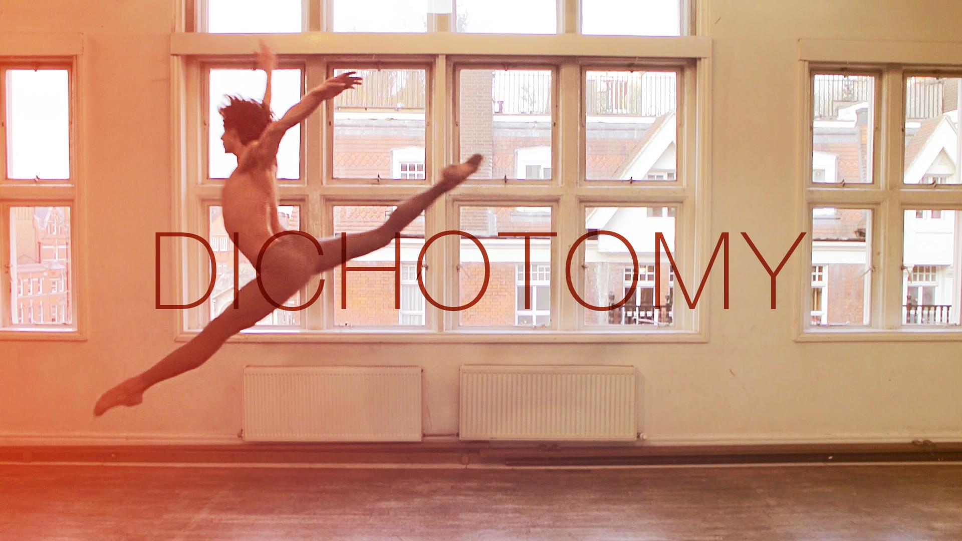 Dichotomy : A dance film